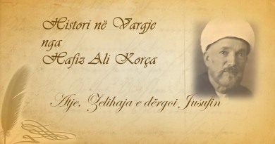 58 Histori në vargje   Hafiz Ali Korça   Atje, Zelihaja e dërgoi Jusufin