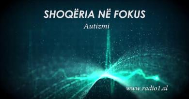 Shoqëria në Fokus   Autizmi - Psikologe Brikeba Vorpsi