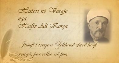 52 Histori në vargje   Hafiz Ali Korça   Jusufi i tregon Zelihasë çfarë hoqi rrugës por edhe në pus