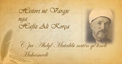 169  Histori në vargje   Hafiz Ali Korça   Ç'pa Abdyl Mutalibi natën që lindi Muhamedi