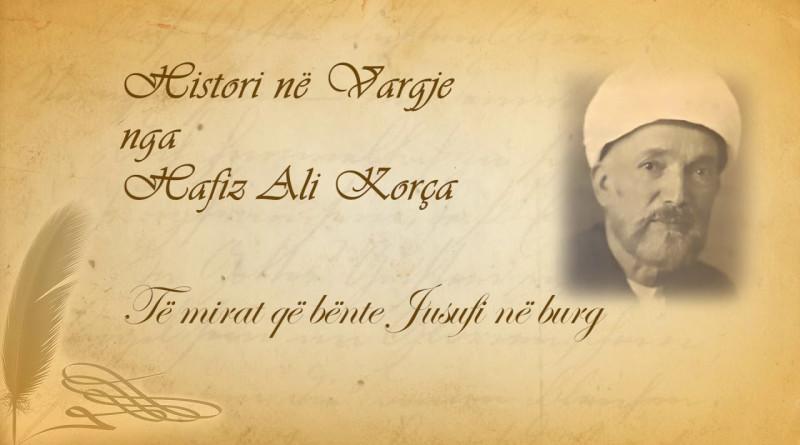 67 Histori në vargje   Hafiz Ali Korça   Të mirat që bënte Jusufi në burg