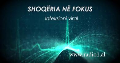 Shoqeria ne fokus   Infeksioni viral - Dr. Estela Elezi