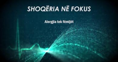 Shoqeria ne fokus Alergjia tek femijet - Estela Elezi