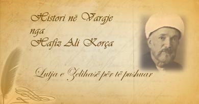 53 Histori në vargje   Hafiz Ali Korça   Lutja e Zelihasë për të pushuar
