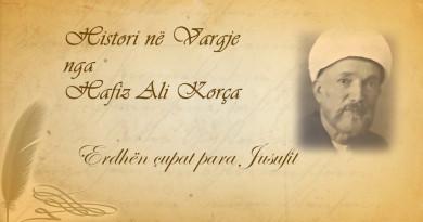 59 Histori në vargje   Hafiz Ali Korça   Erdhën çupat para Jusufit