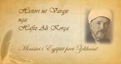 Histori në vargje  39  Hafiz Ali Korça   Ministri i Egjiptit pret Zelihanë