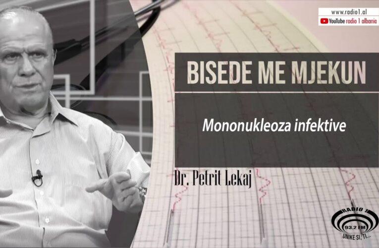 Bisede me mjekun | Mononukleoza infektive